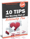 10 Tips for Moving Out of Relationship Pain